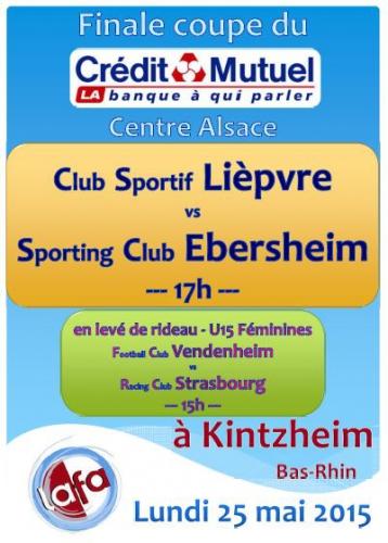 A l'affiche : la finale de la coupe du crédit mutuel le 25 mai à KINTZHEIM